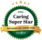 Caring Super Star Badge 2021 - Top Rated on Caring.com